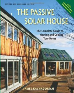 The Passive Solar House